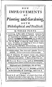 """New Improvements of Planting and Gardening ... The fourth edition, adorn'd with copper-plates. Including """"The Gentleman and Gardener's Kalendar."""""""
