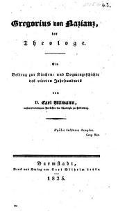 Gregorius von Nazianz, der Theologe, etc