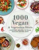 1000 Vegan And Vegetarian Meals Book PDF
