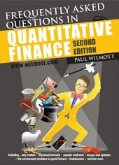 Frequently Asked Questions in Quantitative Finance: Edition 2