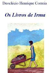 Os Livros De Irma