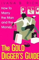 The Gold Digger's Guide