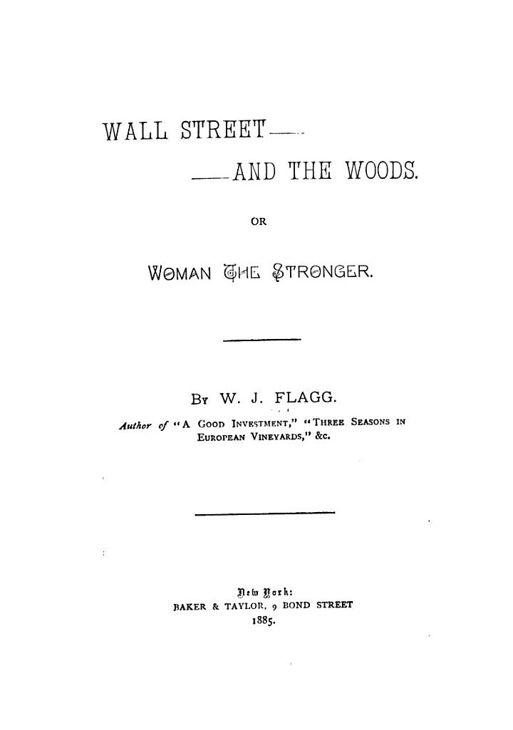 Wall Street and the Woods, Or, Woman the Stronger
