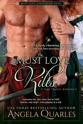 Must Love Kilts: A Time Travel Romance
