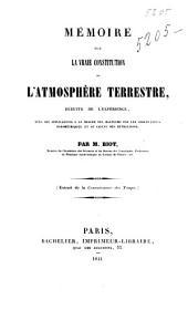 Mémoire sur la vraie constitution de l'atmosphère terrestre, déduite de l'expérience, avec ses applications à la mesure des hauteurs par les observations barométriques et au calcul des réfractions