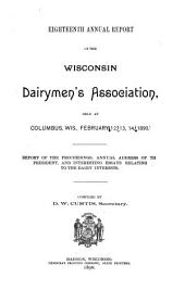 Annual Report of the Wisconsin Dairymen's Association: Issue 18