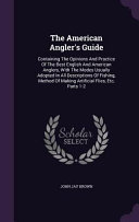 The American Angler's Guide