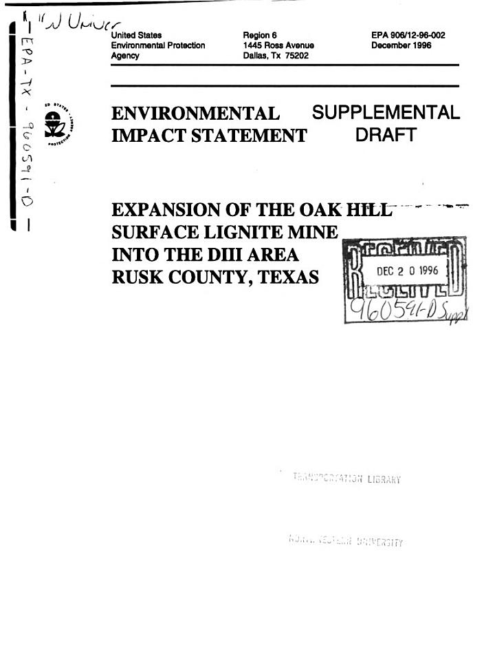 Expansion of the Oak Hill Surface Lignite Mine (formerly Known as the Martin Lake D Area Mine) Into the DIII Area, Rusk County
