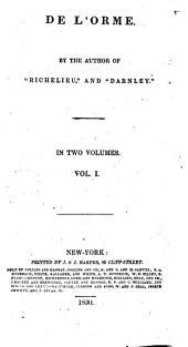 De L'Orme ...: Volume 1