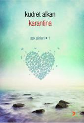 Karantina: Aşk Şiirleri - 1