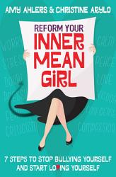 Reform Your Inner Mean Girl Book PDF