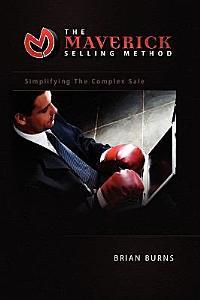 The Maverick Selling Method Book