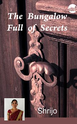 The Bungalow Full of Secrets