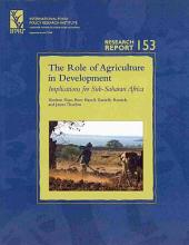The Role of Agriculture in Development: Implications for Sub-Saharan Africa