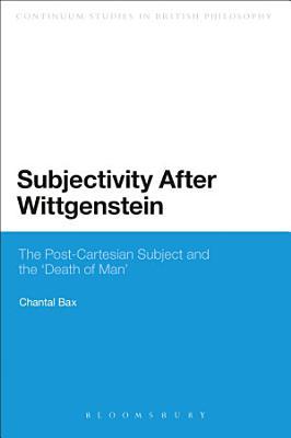 Subjectivity After Wittgenstein PDF