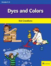 Dyes and Colors: Kid Creations