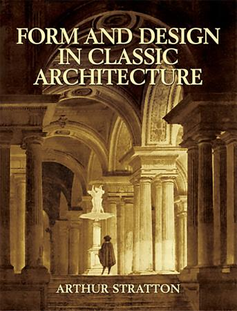Form and Design in Classic Architecture PDF