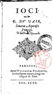 Ioci. G. Du Vair, Senatus Aquensis principi