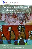 Environment and Citizenship in Latin America PDF