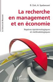 La recherche en management et en économie: Repères épistémologiques et méthodologiques
