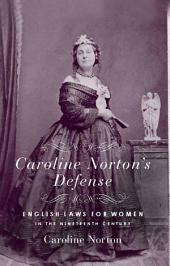 Caroline Norton's Defense: English Laws for Women in the 19th Century
