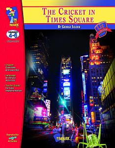 The Cricket in Times Square Lit Link Gr  4 6 Book