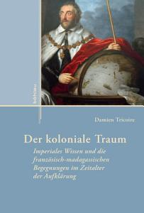Der koloniale Traum PDF