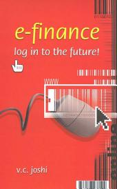 E-Finance: Log in To the Future!
