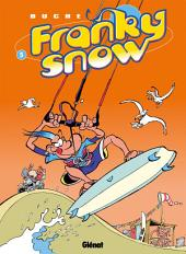 Franky Snow T05: Une vague de fraîcheur