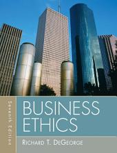 Business Ethics: Edition 7