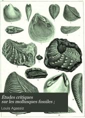 Études critiques sur les mollusques fossiles ;: par Ls. Agassiz, Parties1à2