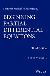 Solutions Manual to Accompany Beginning Partial Differential Equations: Edition 3