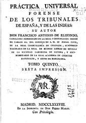 Practica universal forense de los tribunales de España y de las Indias