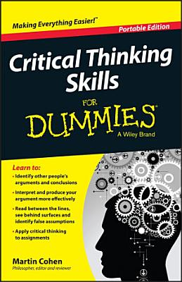 Critical Thinking Skills For Dummies PDF