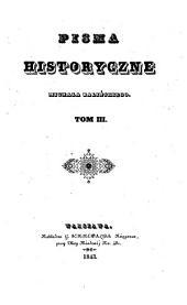 Pisma historyczne: Andrzéj Wolan, jego życie uczone i publiczne