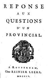 Reponse aux questions d'un provincial: Volume2