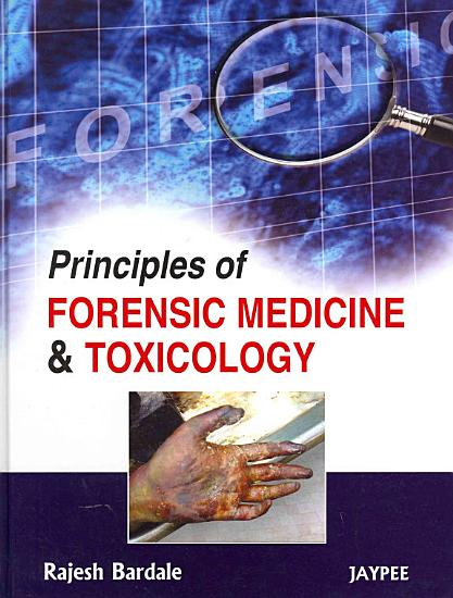 Principles of Forensic Medicine   Toxicology PDF