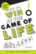 IO - HOW TO WIN AT THE GAME OF LIFE