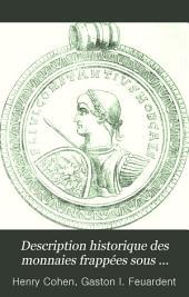 Description historique des monnaies frappées sous l'Empire romain communément appelées médailles impériales: Volume7