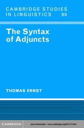 The Syntax of Adjuncts