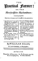 The Practical Farmer  Or The Hertfordshire Husbandman  Containing Many New Improvements in Husbandry  Etc PDF