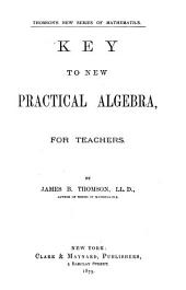 Key to New Practical Algebra, for Teachers