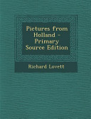 Pictures from Holland   Primary Source Edition PDF