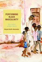 Performing Black Masculinity PDF