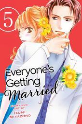 Everyone's Getting Married: Volume 5