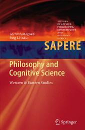 Philosophy and Cognitive Science: Western & Eastern Studies