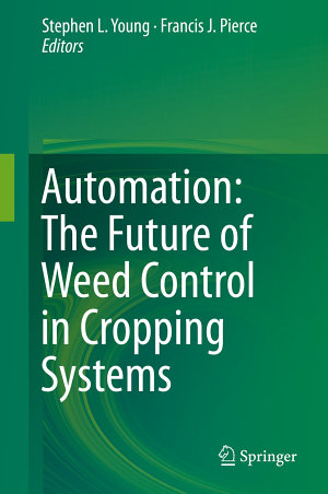 Automation  The Future of Weed Control in Cropping Systems