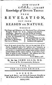 The Knowledge of Divine Things from Revelation, Not from Reason Or Nature ...