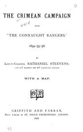 """The Crimean Campaign with """"The Connaught Rangers,"""" 1854-55-56"""