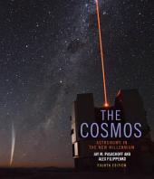 The Cosmos: Astronomy in the New Millennium, Edition 4